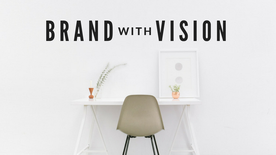 brand with vision