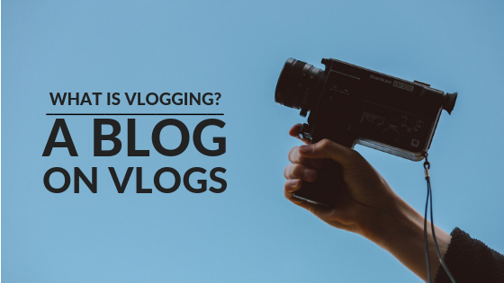 what is vlogging?